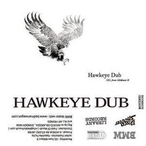"""HAWKEYE DUB""/OG from Militant B"