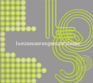 luminousorangesuperplastic (CD)
