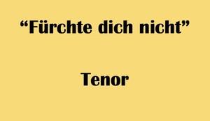 """テノール用 """"Fürchte dich nicht"""" BWV 228 Karaoke for Tenor"""
