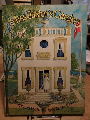 MIss Jaster's Garden / NM Bodecker