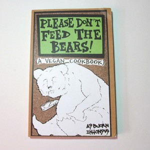 Please Don't Feed The Bears!