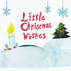 Little Christmas Wishes / 楽譜PDFデータ全曲セット Score PDF data whole album