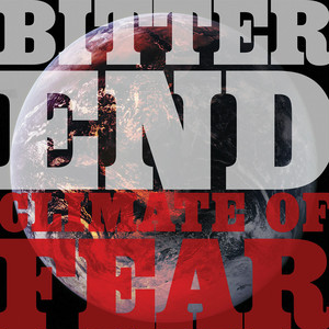 【USED】Bitter End / Climate Of Fear