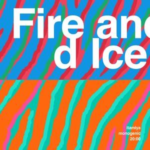 "Fire and Ice / ""Chaos"" itamiya monogenic sound wall 20:00 [Monogenic]"