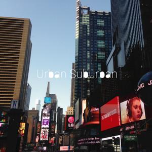 Urban Suburban [Remaster]