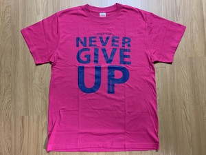 NEVER STOP,NEVER GIVE UP Tシャツ(ピンク)