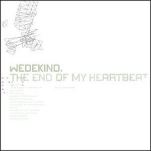 """[Defiance Records-XVLIII] Wedekind – """" The End Of My Heartbeat """" [CD]"""
