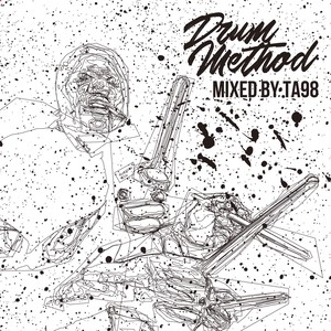 TA98 - DRUM METHOD [MIX CD]