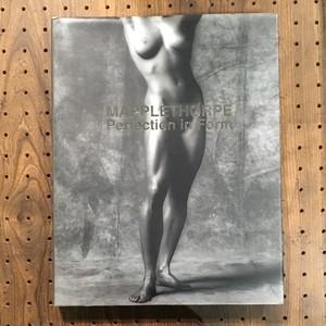 Perfection in Form / Robert Mapplethorpe (ロバート・メイプルソープ)