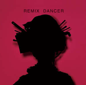 REMIX DANCER