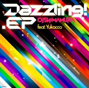 DJ Shimamura - 「Dazzling! E.P.」
