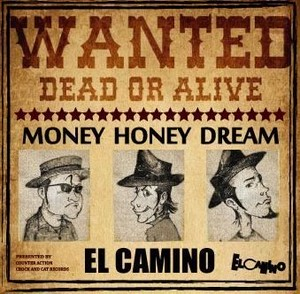 EL CAMINO MONEY HONEY DREAM
