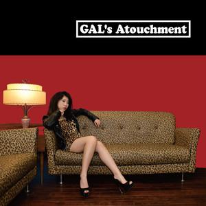 【Gal's Atouchment】Mini Album「Gal's Atouchment」