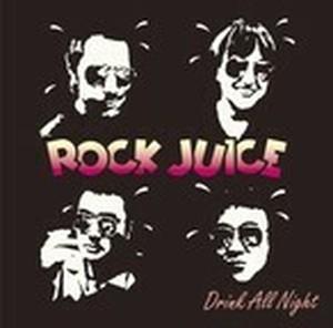 Rock Juice / Drink All Night (LP)