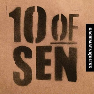 【GACHIMAF&DJ C-LINE 】 10 OF SEN[CD]