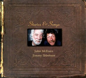 CD 「STORIES & SONGS  /  JOHN McEUEN & JIMMY IBBOTSON」