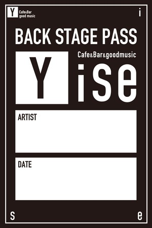 《Yise》Back Stage Pass