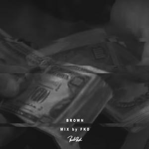FKD / BROWN 【CD-R】