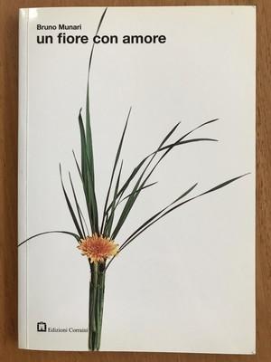 Un fiore con amore / Bruno Munari