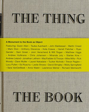 THE THING THE BOOK A Monument to the Book as Object