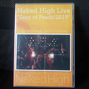 """[DVD]Naked High Live """"Sexy of Peach!2019"""""""