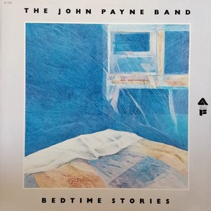 John Payne Band - Bedtime Stories