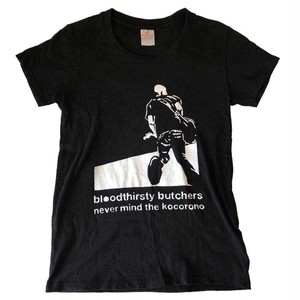 bloodthirsty butchers / never mind the kocorono Tシャツ