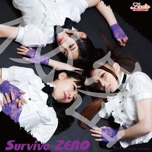 Survive-ZERO「秘密」