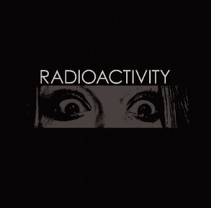 RADIOACTIVITY - The Best Of Radioactivity : Japan Tour 2017 Edition CD