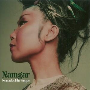 ステップの遊牧民 Nomades of the Steppe /ナムガル Namger