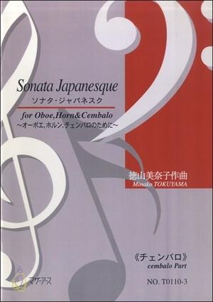 T0110 Sonata Japanesque(Oboe, Horn  and Cembalo/M. TOKUYAMA /Full Score)