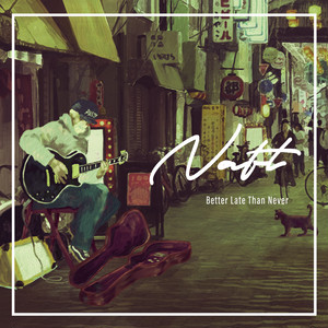 NAFT / Better Late Than Never (CD)