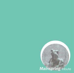 V.A. 「Mainspring Tribute」