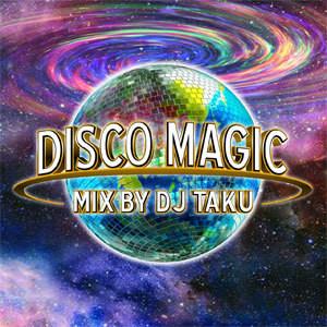【予約受付中!!2018年6月20日発売!!】DJ TAKU fr EMPEROR / DISCO MAGIC