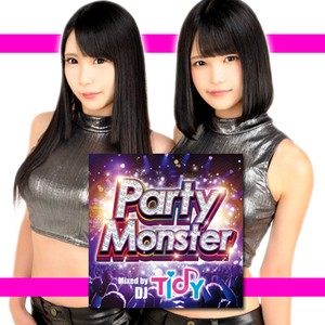 【特典付】Party Monster Mixed by TIDY