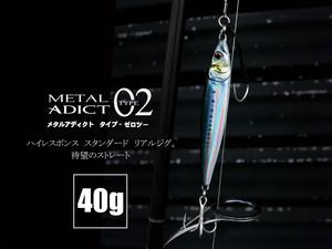 METAL ADICT type02-40g