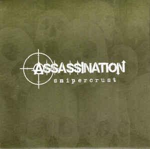 ASSASSINATION/snipercrust