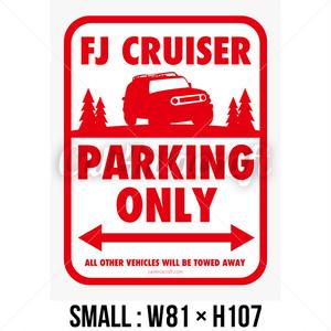 パーキングオンリー ステッカー FJクルーザー Sサイズ(w81xh107) C4C-PST101S