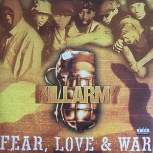 KILLARMY / FEAR LOVE & WAR(2001)