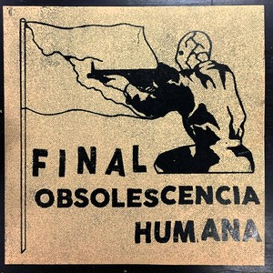 FINAL - OBSOLESCENCIA HUMANA 12""