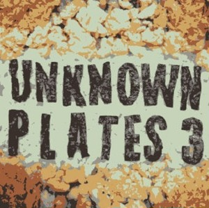 UNKNOWN PLATES 3 / V.A. (Tasty Records)