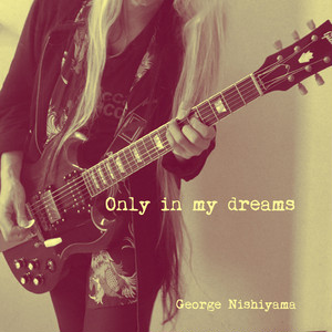 Only in my dreams -single-