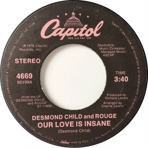 Desmond Child And Rouge – Our Love Is Insane / City In Heat