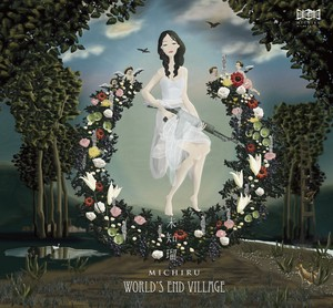 CD - 未知瑠1st Album『WORLD'S END VILLAGE -世界の果ての村- 』