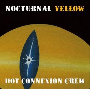 NOCTURNAL YELLOW / HOTCONNEXION CREW