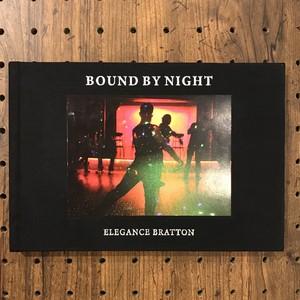 "ELEGANCE BRATTON ""BOND BY NIGHT"""