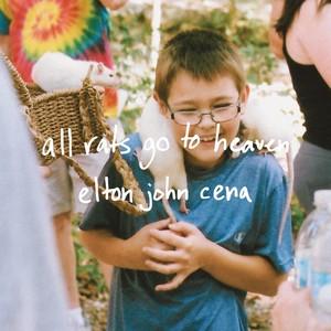 "[7""] Elton John Cena ""All Rats Go To Heaven"""