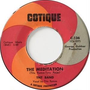 TNT Band – The Meditation / Sabre Olvidar