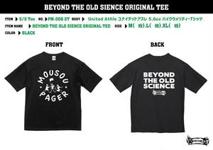 【受注生産・ご予約】 MOUSOU PAGER / BEYOND THE OLD SCIENCE ORIGINAL TEE (BLACK)