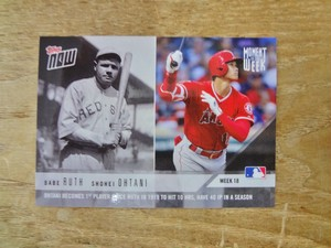 BABE RUTH & 大谷翔平 2018 TOPPS NOW MOW-18
